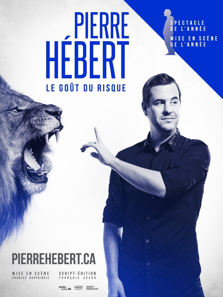 Pierre Hébert: LE spectacle de l'année