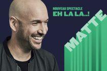 Le décapant Martin Matte dans une semaine à Montmagny
